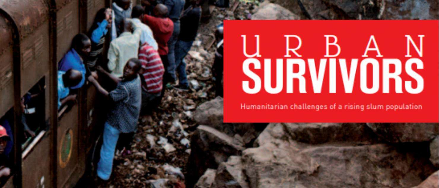 Urban Survivors: Humanitarian Challenges of a Rising Slum Population