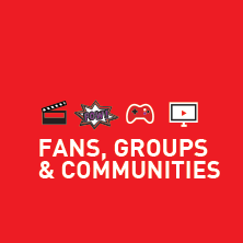 Fans, Groups and Community Involvement