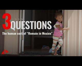 The human cost of 'Remain in Mexico'