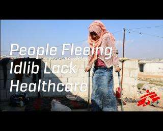 People Fleeing Idlib, Syria, Lack Healthcare in Overcrowded Camps
