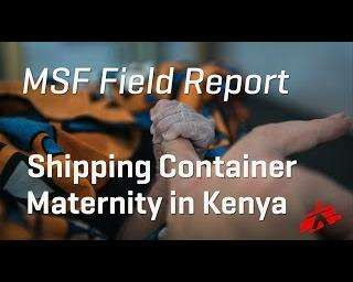 Shipping container maternity hospital in Kenya provides life-saving care
