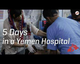 Inside Yemen: 5 days in an emergency hospital