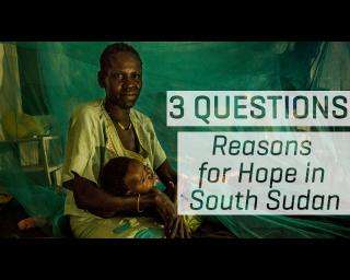 Finding reasons for hope in South Sudan