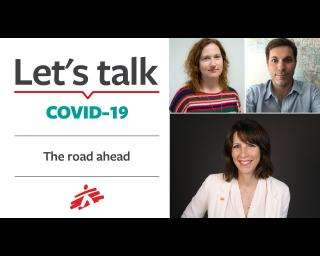 Let's Talk COVID-19: The road ahead